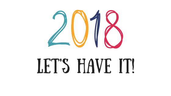 2018 lets haveit!